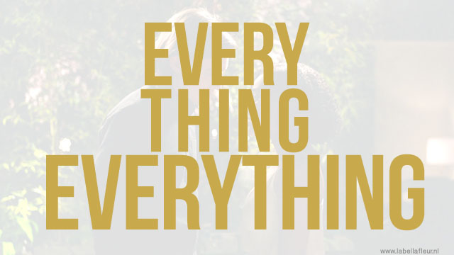 Lifestyle | Gezien: Everything, Everything
