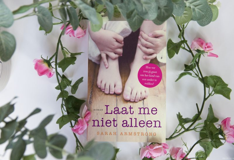 Boeken | Recensie: Laat me niet Alleen – Sarah Armstrong