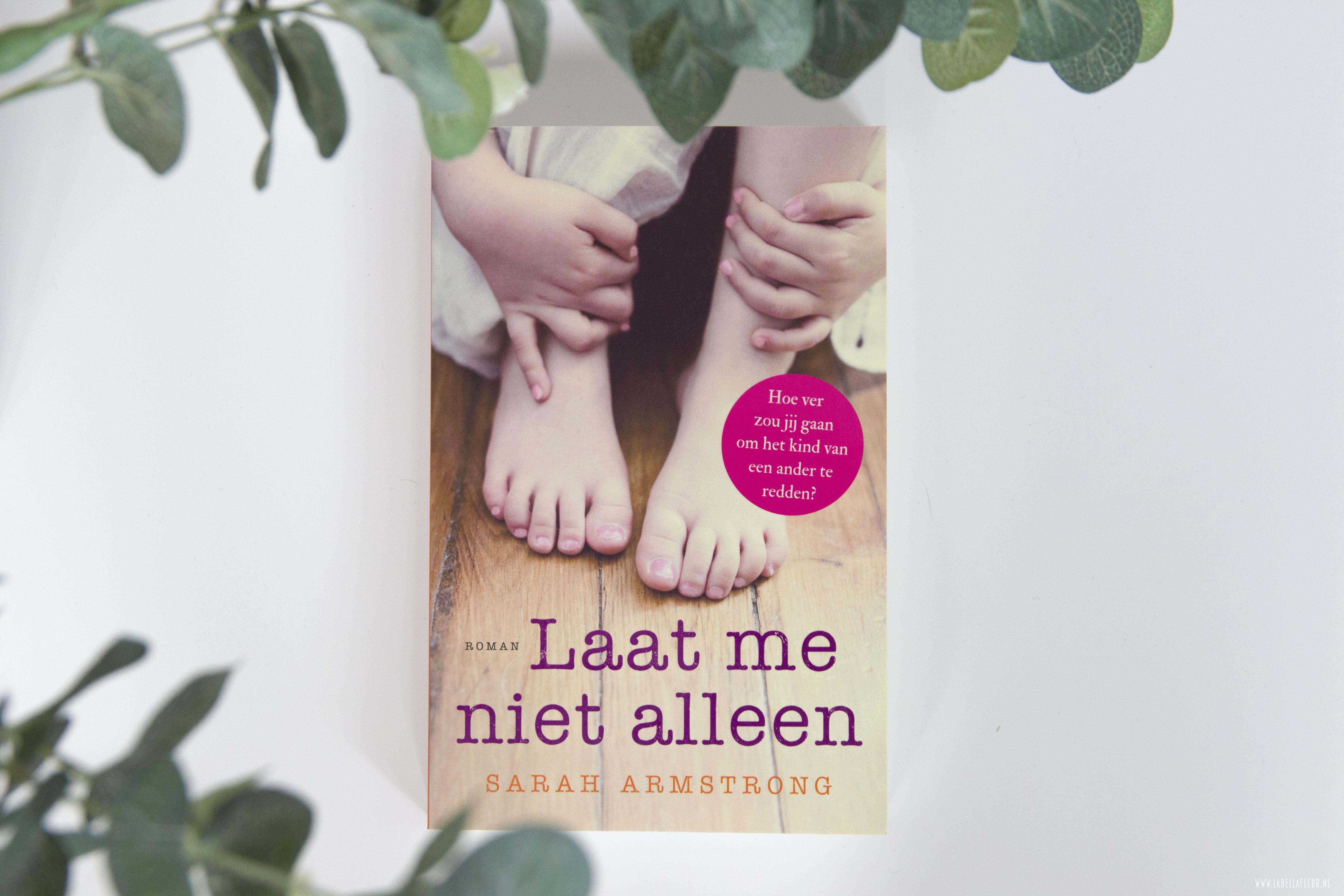 boeken, recensie, laat me niet alleen, sarah Armstrong