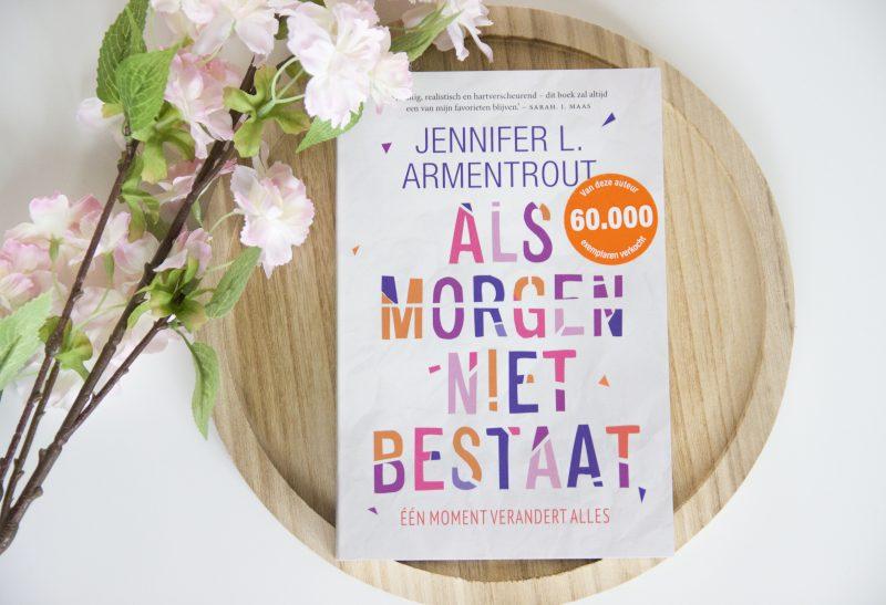 Boeken | Recensie: Als morgen niet bestaat – Jennifer L. Armentrout