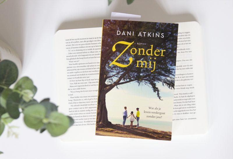 Boeken | Recensie: Zonder mij – Dani Atkins