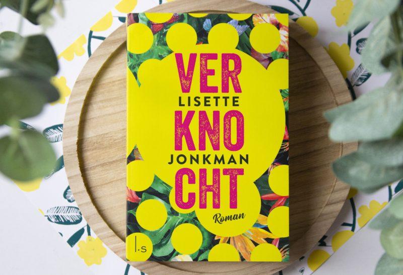 Boeken | Recensie: Verknocht – Lisette Jonkman