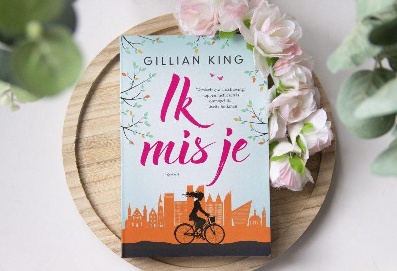 Boeken | Recensie: Ik Mis Je – Gillian King
