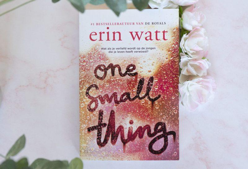 Boeken | Recensie: One small thing – Erin Watt