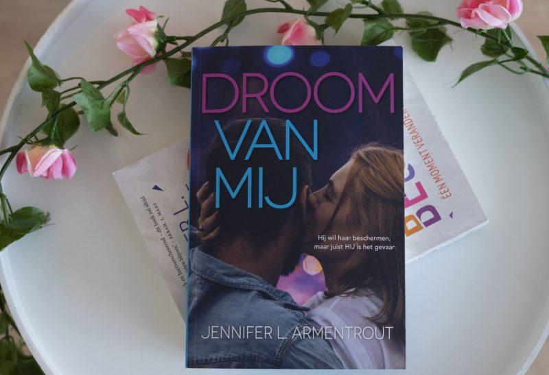 Boeken | Recensie: Droom van mij – Jennifer L Armentrout