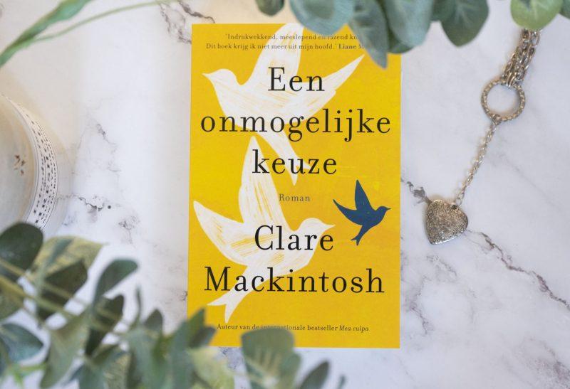 Boeken | Recensie: Een onmogelijke keuze – Clare Mackintosh