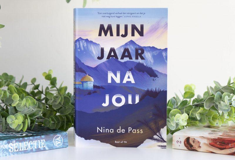 Boeken | Recensie: Mijn jaar na jou – Nina de Pass