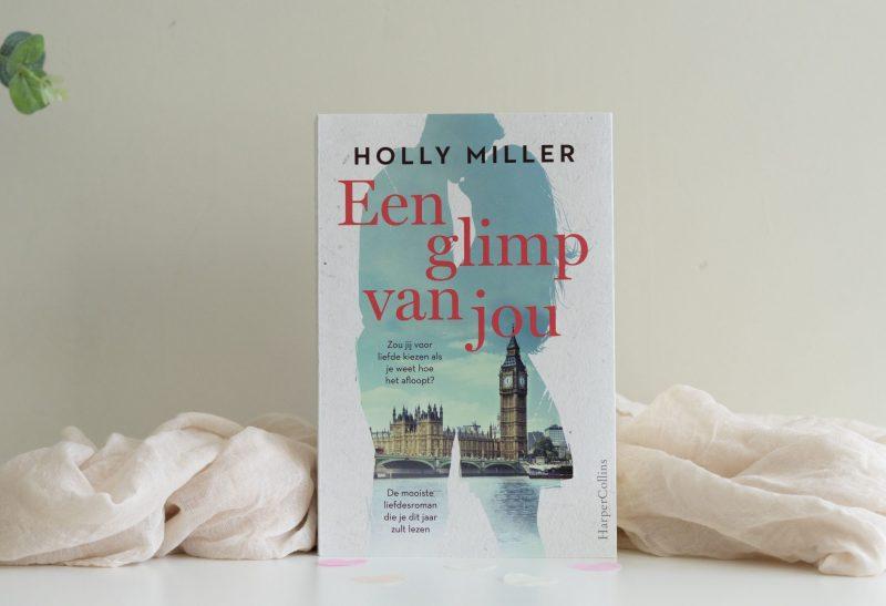 Boeken | Een glimp van jou – Holly Miller